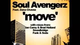 Soul Avengerz Ft Zena Chavez - Move (Soul Avengerz Mix)