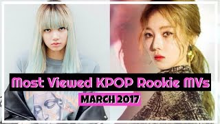 Baixar Most Viewed Rookie MVs || MARCH 2017
