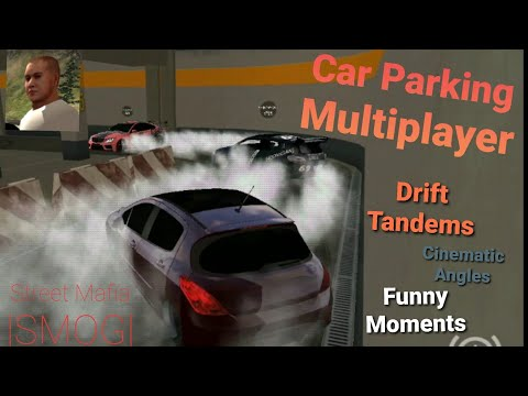 Car Parking Multiplayer- DRIFT TANDEMS/CINEMATIC |SMOG|(ANDROID GAMEPLAY)
