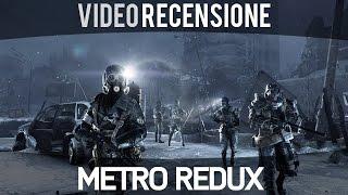 Metro Redux - Videorecensione - Gameplay ITA HD