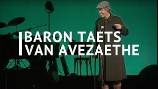 Paul van Vliet - Baron Taets van Avezaethe