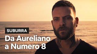 Suburra | Da Aureliano a Numero 8 | Netflix