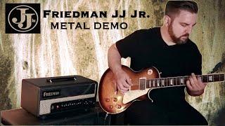 Friedman JJ Jr Metal Demo