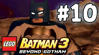 LEGO BATMAN 3 - BEYOND GOTHAM - LBA - EPISODE 10 (HD)