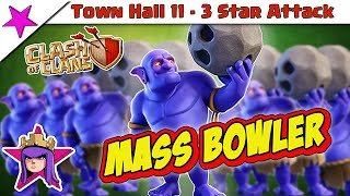 Clash of Clans - Mass Bowler Attack - Town Hall 11 3 Star Strategy!