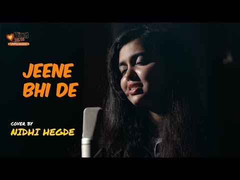 Jeene Bhi De Duniya Mujhe   Unplugged cover by Nidhi Hegde   Yaseer Desai   Sing Dil Se