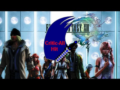 Critic-All Hit: Final Fantasy XIII