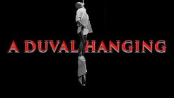 The Black Duval EP1:  A Duval Hanging