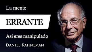 LA MENTE ERRANTE (Daniel Kahneman) - ¿Qué es la FACILIDAD COGNITIVA en Psicología del PENSAMIENTO?