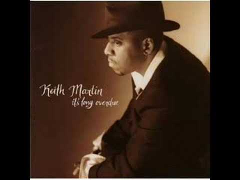 Keith Martin - Think of You All The Time