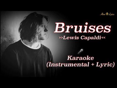 Lewis Capaldi - Bruises | karaoke [Instrumental + Lyric]