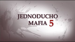Jednoducho mafia 5: Ave krajinka!