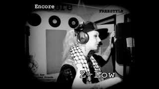 Z Low Freestyle Encore