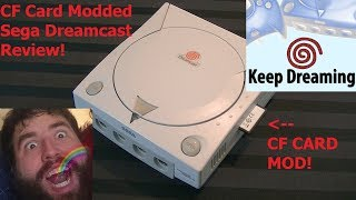 Keep Dreaming - CF Card Modded Sega Dreamcast Review - Adam Koralik