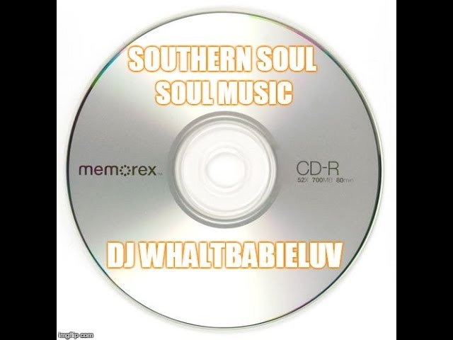 Southern Soul Soul Blues R B Mix 2016 Soul Music Dj Whaltbabieluv Cd 29