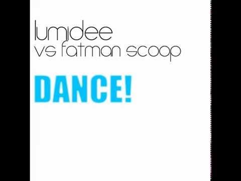 Lumidee vs Fatman Scoop - Dance ! (Voodoo & Serano edit) [FLAC] HQ + HD