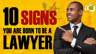 10 Signs You Should Become A Lawyer