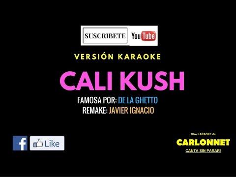 Cali Kush - De la Ghetto (Karaoke)