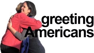 How to Greet Americans! HEY! American English Pronunciation