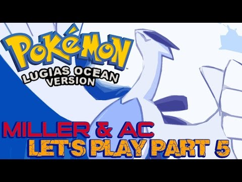 Miller & AC Play ¦ Pokemon Lugia's Ocean #5 ¦ The Rare Candy Is Ours.
