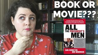 ALL THE PRESIDENT'S MEN by Bob Woodward & Carl Bernstein | Book or Movie?