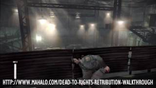 Dead to Rights: Retribution Walkthrough - Chapter 3: Off the Rails Part 2