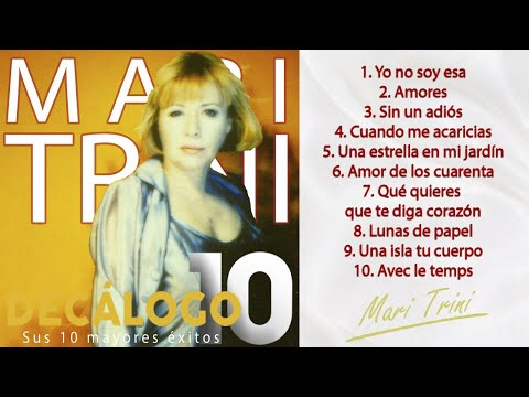 Mari Trini - Sus 10 mayores éxitos (Colección