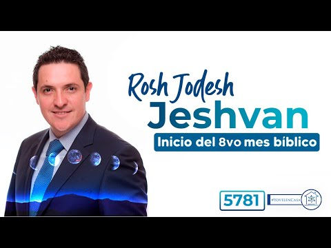 Rosh Jodesh Jeshvan - inicio del 8o mes bíblico