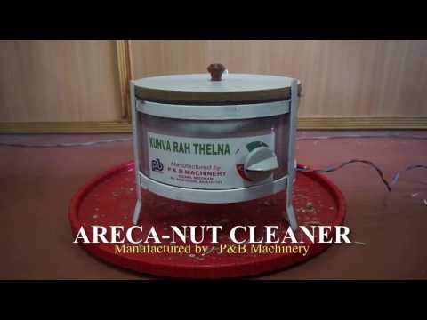 ARECA NUT CLEANING MACHINE