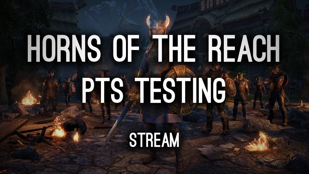 Horns of the Reach PTS Testing - STREAM HotR - YouTube Horns Of The Reach