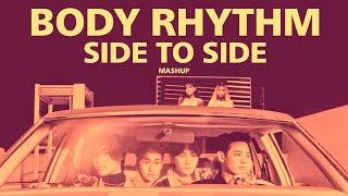 SHINee x Ariana Grande & Nicki Minaj - Body Rhythm Side To Side Mashup
