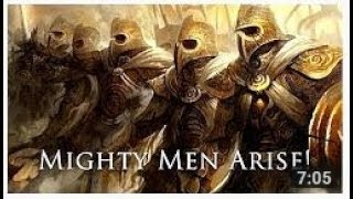 Mighty Men Arise! 7 Minute Last Days Warrior! Repost