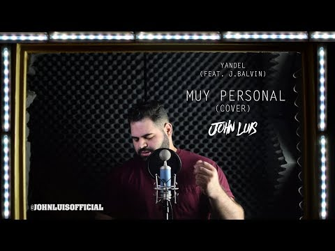 Yandel - Muy Personal ft. J Balvin (John Luis) English Cover