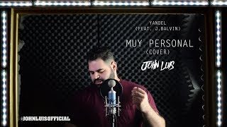 Скачать Yandel Muy Personal Ft J Balvin John Luis English Cover