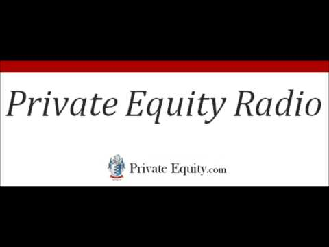 Private Equity Radio Interview #3