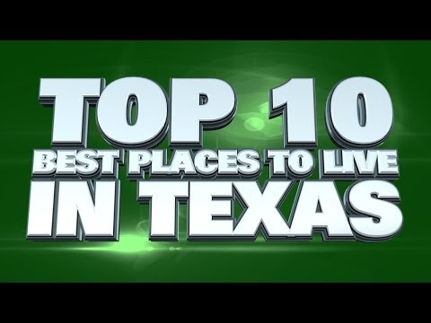 10 Best Places To Live In Texas 2014