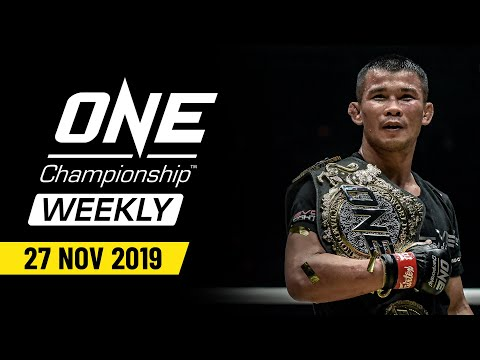 ONE Championship Weekly | 27 November 2019