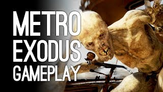 Metro Exodus Gameplay - Let