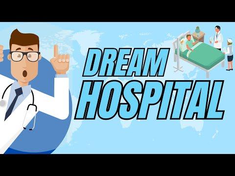 Dream Hospital   Creando Mi Propio Hospital HD