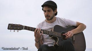 Tool - Intermission (On Acoustic)
