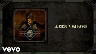 Ricardo Arjona - El Cielo a Mi Favor (Audio)