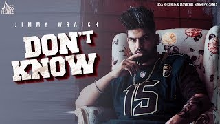 Dont Know Jimmy Wraich Free MP3 Song Download 320 Kbps