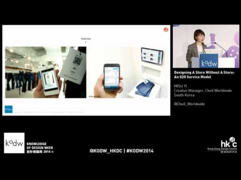 KODW2014 Retail Conference: Designing A Store without A Store: An O2O Service Model