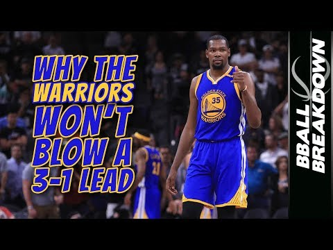 Why The Warriors WON'T BLOW A 3-1 LEAD