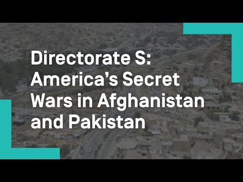 Directorate S: America's Secret Wars in Afghanistan and Pakistan