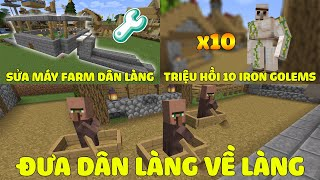 Minecraft Sinh Tồn 1.15 - Tập 45 l Sửa Máy Farm Dân Làng, Đưa Dân Làng Về Nhà Và Tạo 10 Iron Golems