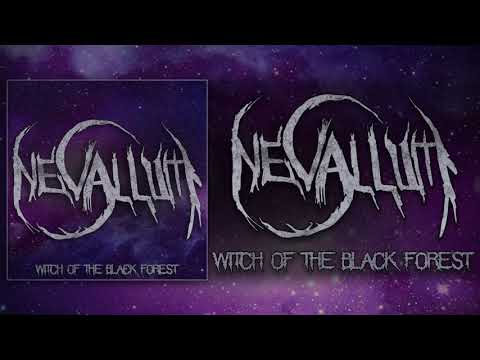 NEVALLUM - WITCH OF THE BLACK FOREST (OFFICIAL TRACK 2017)