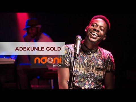 Ndani Sessions - Adekunle Gold
