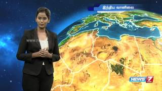 Weather Forecast | 19.05.2016 | News7 Tamil