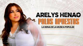 Polos opuestos (Audio) - Arelys Henao.